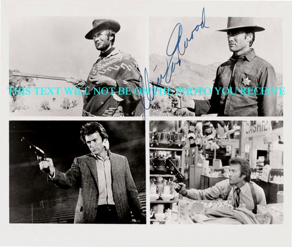 CLINT EASTWOOD SIGNED AUTOGRAPHED 8x10 PHOTO HIS CHARACTERS DIRTY HARRY HIGH PLAINS DRIFTER